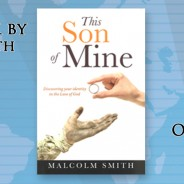 """Malcolm Smith's NEW BOOK """"This Son of Mine"""" is available now!"""